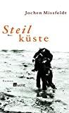 Jochen Missfeldt: Steilküste