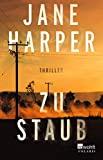 Jane Harper: Zu Staub
