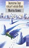 Martha Grimes: Inspektor Jury schläft außer Haus