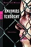 Manfred Witte: Antonias Verdacht