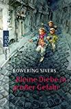 Bowering Sivers: Kleine Diebe in großer Gefahr