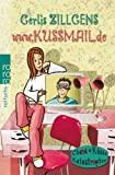 Gerlis Zillgens: www.kussmail.de
