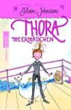 Gillian Johnson: Thora Meermädchen