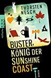 Thorsten Nesch: Buster, König der Sunshine Coast