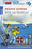 Renate Ahrens: SOS in Dublin!