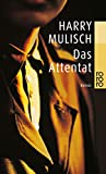 Harry Mulisch: Das Attentat