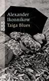 Alexander Ikonnikow: Taiga Blues