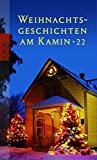 Barbara Mürmann, Ursula Richter: Weihnachtsgeschichten am Kamin 22