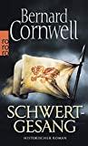 Bernard Cornwell: Schwertgesang