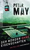Peter May: Der Mörder ohne Eigenschaften
