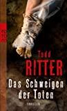 Todd Ritter: Das Schweigen der Toten