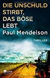 Paul Mendelson: Die Unschuld stirbt, das Böse lebt