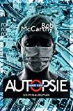 Rob McCarthy: Autopsie