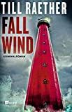 Till Raether: Fallwind