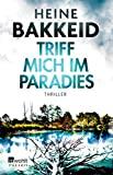 Heine Bakkeid: Triff mich im Paradies