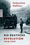 Sebastian Haffner: Die deutsche Revolution 1918/19