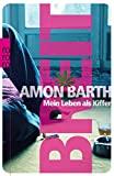 Amon Barth: Breit. Mein Leben als Kiffer