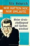 Nils Heinrich: Wir hatten nix, nur Umlaute