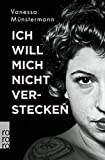 Vanessa Münstermann: Ich will mich nicht verstecken
