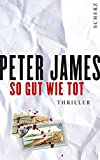 Peter James: So gut wie tot