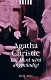 Agatha Christie: Ein Mord wird angek�ndigt