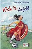 Cordula Tollmien: Kick it, Anjali!