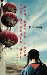 Ji-Li Jiang: Das M�dchen mit dem roten Tuch