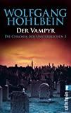 Wolfgang Hohlbein: Der Vampyr - Chronik der Unsterblichen