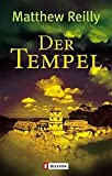 Matthew Reilly: Der Tempel