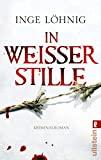 Inge Löhnig: In Weisser Stille