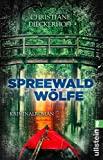 Christiane Dieckerhoff: Spreewaldwölfe