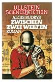 Algis Budrys: Zwischen zwei Welten