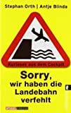 Antje Blinda, Stephan Orth: Sorry, wir haben die Landebahn verfehlt
