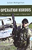 Achim Wohlgetan: Operation Kundus