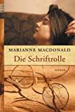 Marianne Macdonald: Die Schriftrolle