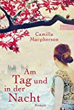 Camilla Macpherson: Am Tag und in der Nacht