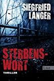 Siegfried Langer: Sterbenswort