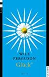Will Ferguson: Glück