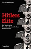 Christian Ingrao: Hitlers Elite
