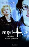 Kai Hermann: Engel + Joe