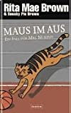Rita Mae Brown, Sneaky Pie Brown: Maus im Haus