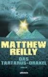 Matthew Reilly: Das Tartarus-Orakel