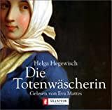 Helga Hegewisch: Die Totenw�scherin