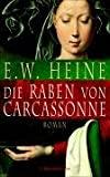 Ernst W. Heine: Die Raben von Carcassonne