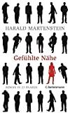 Harald Martenstein: Gefühlte Nähe