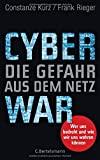 Constanze Kurz, Frank Rieger: Cyber War