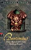 Jonathan Stroud: Bartim�us - Das Amulett von Samarkand