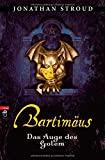 Jonathan Stroud: Bartim�us - Das Auge des Golem