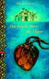 Hilke Rosenboom: Das falsche Herz des Meeres