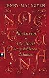 Jenny-Mai Nuyen: Nocturna - Die Nacht der gestohlenen Schatten